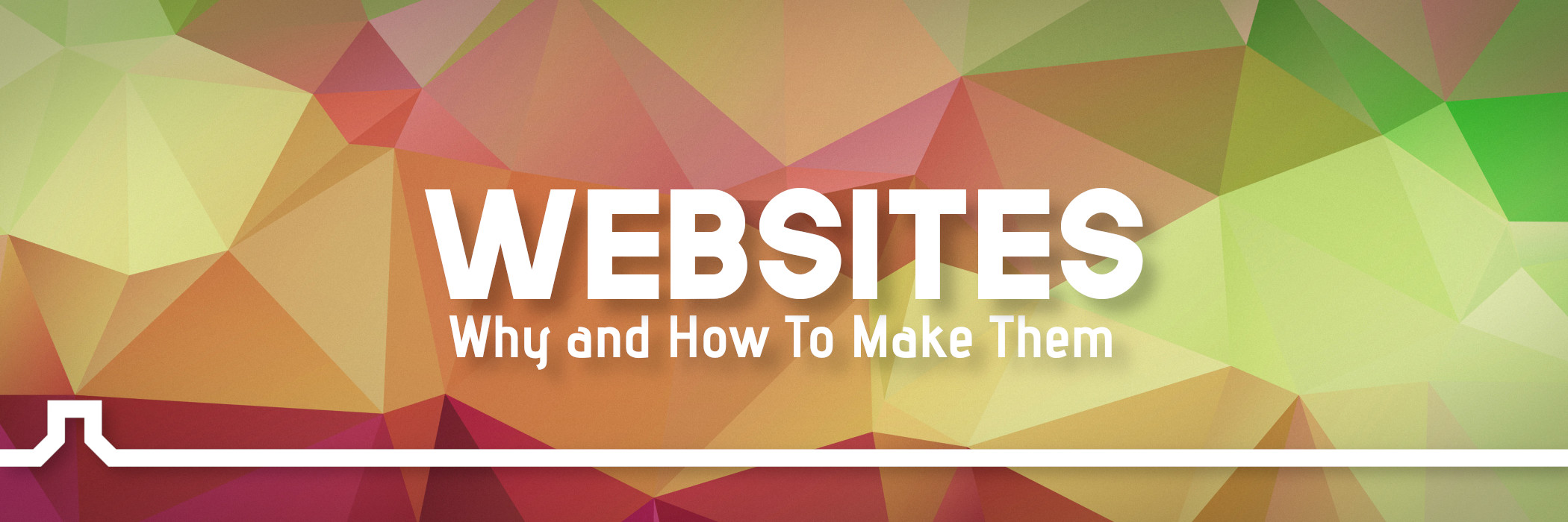 Personal Websites: Why and How To Make Them
